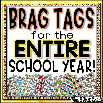 Brag Tags for the ENTIRE School Year!