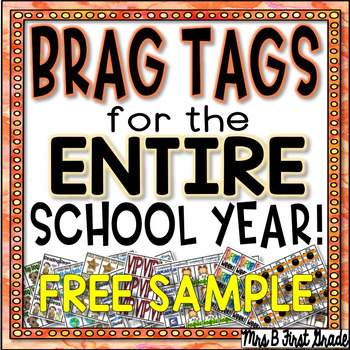 Brag Tags for the ENTIRE School Year! FREEBIE!