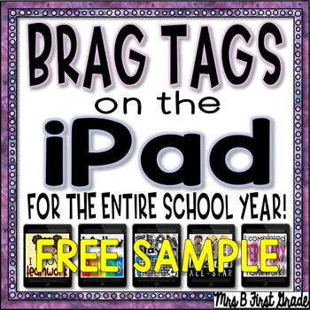 Brag Tags for the iPad - Pad Pics! For the ENTIRE School Y