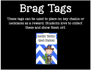 Brag Tags or Behavior Tags: Rootin' Tootin' Good Choices