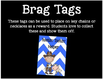 Brag Tags or Behavior Tags: Rootin' Tootin' Helper