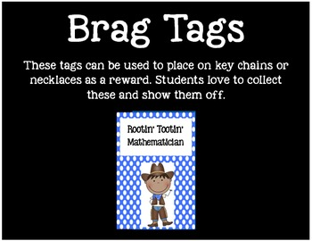 Brag Tags or Behavior Tags: Rootin' Tootin' Mathematician