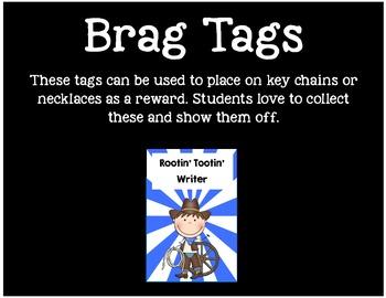 Brag Tags or Behavior Tags: Rootin' Tootin' Writer