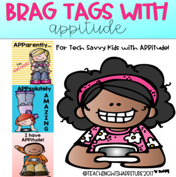 Brag Tags with APPitude with BONUS APPitude posters