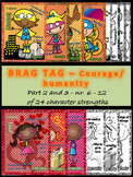 Brag tags - Courage_humanity - 24 character strengths