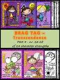 Brag tags - Transcendence - 24 character strengths