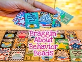 Braggin' About Behavior Beads