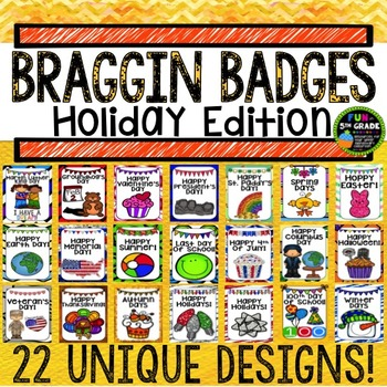 Holidays Through the Year Braggin Badges {Brag Tags}