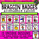 Attendance Incentive Braggin Badges | Reward Tags