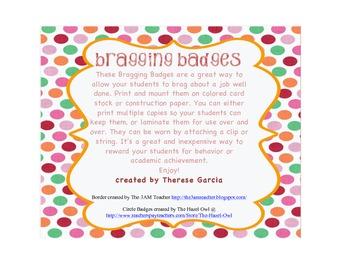 Bragging Badges--Positive Reinforcement