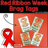 Brags Tags for Red Ribbon Week