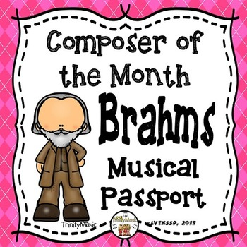 Brahms Passport (Composer of the Month)