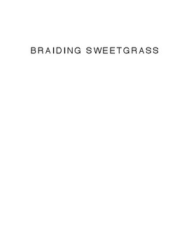 Braiding Sweetgrass_ Indigenous Wisdom, Scientific Knowledge and the Teachings o
