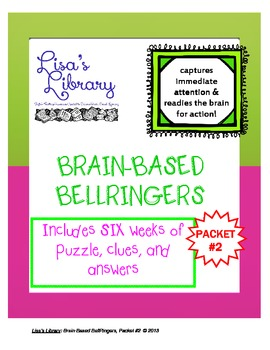 Brain Based BellRingers Packet 2 - 5-Minute Class Openers