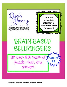 Brain Based BellRingers Packet 3 - 5-Minute Class Openers