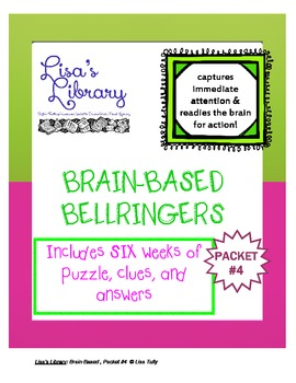 Brain Based BellRingers Packet 4 - 5-Minute Class Openers