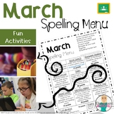 March Spelling Activities - Choice Menu - Works with ANY L
