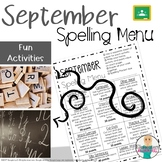 September Spelling Activities - Choice Menu - Works with A