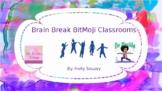 Brain Break BitMoji Classrooms