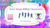Brain Break BitMoji Classrooms