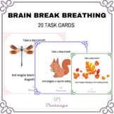 Brain Break Breathing Task Cards - Mindful Awareness SEL Activity All Ages