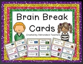 """Brain Break Cards """"Get Up and Move!"""""""