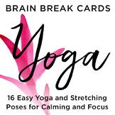 Brain Break Cards- Yoga