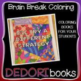 Brain Break Coloring Book – Think Instead Growth Mindset