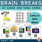 Brain Break Dance & Song Cards with QR codes -Perfect Back for Distance Learning