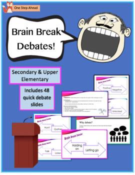 Brain Break Debates! Secondary & Upper Elementary
