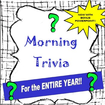 Brain Break- Morning Trivia Questions for the ENTIRE YEAR-