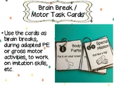 Brain Break / Motor Task Cards