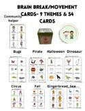 Brain Break/Movement Cards- 9 themes, 54 cards
