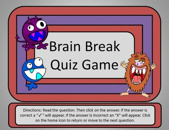Brain Break Quiz Game - Power Point