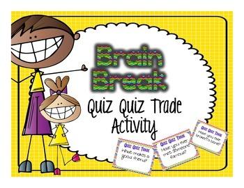 Brain Break: Quiz Quiz Trade Activity