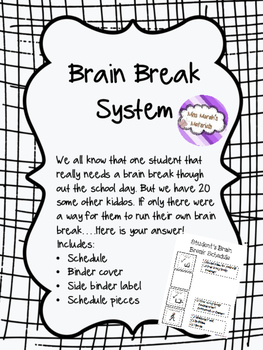 Brain Break System