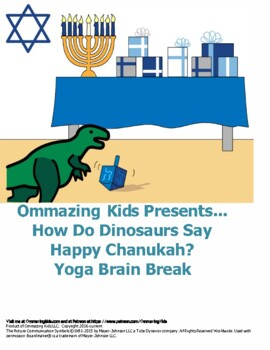 How Do Dinosaurs Say Happy Chanukah? Yoga Brain Break