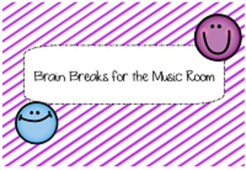 Brain Breaks for the Music Classroom