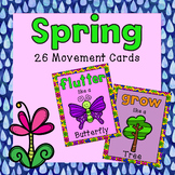 Spring Brain Breaks - 26 Spring Movement Cards