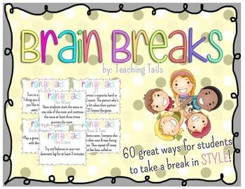Brain Breaks: 60 Great ways for Students to take a break in STYLE!
