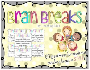 Brain Breaks: 60 Great ways for Students to take a break i