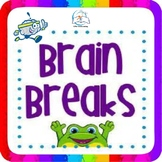 Brain Breaks | 75 Brain Break Activity Cards
