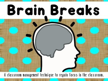 48 Brain Breaks: A classroom management technique to regain focus