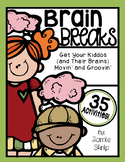 Brain Breaks [Break it Down with 35 Fun, Quick, and Easy Brain Break Activities]