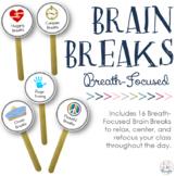 Brain Breaks: Breath-Focused