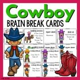 Cowboy Themed Brain Breaks
