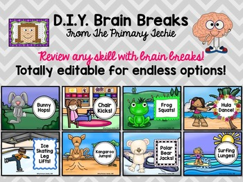 Brain Breaks - EDITABLE