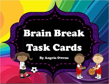 Brain Breaks:  Exercises to Get Your Students Moving!