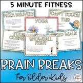 Brain Breaks & Five Minute Fitness for the Whole Child
