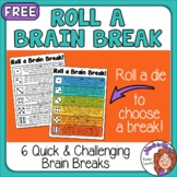 Brain Breaks Freebie: Roll a Brain Break!